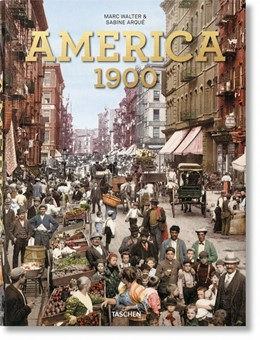Abbildung von Walter / Arqué | America 1900 | 1. Auflage | 2020 | beck-shop.de