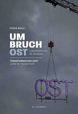Abbildung von Wolle | Umbruch Ost / Transformation East | 2020 | Lebenswelten im Wandel. Beglei...