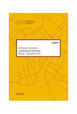 Abbildung von Touratier | Lateinische Syntax | 1. Auflage | 2020 | beck-shop.de