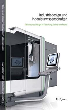 Abbildung von Hentsch / Kranke / Wölfel | Industriedesign und Ingenieurwissenschaften | 2008 | Technisches Design in Forschun...