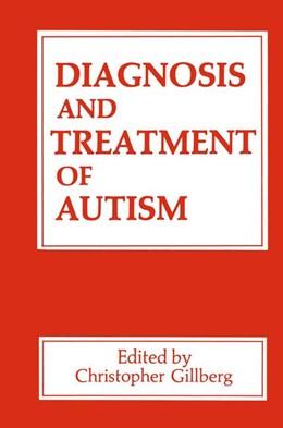 Abbildung von Gillberg | Diagnosis and Treatment of Autism | 1990
