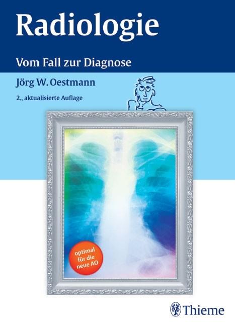 Radiologie | Oestmann | 2. akt. Aufl., 2005 | Buch (Cover)