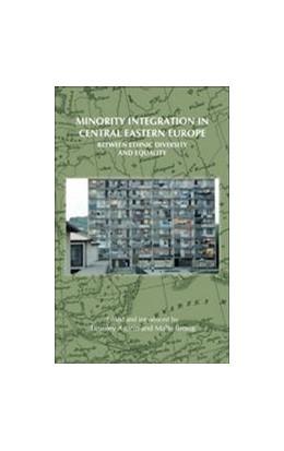 Abbildung von Minority Integration in Central Eastern Europe   2009