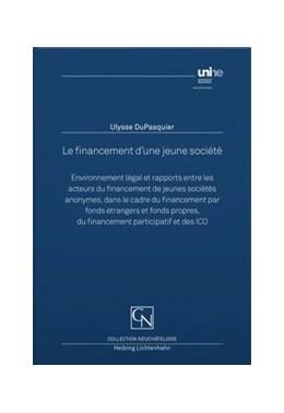 Abbildung von Dupasquier   Le financement d'une jeune société   1. Auflage   2020   beck-shop.de