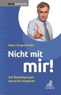 Abbildung von Kratz | Nicht mit mir! | 1. Auflage | 2020 | beck-shop.de