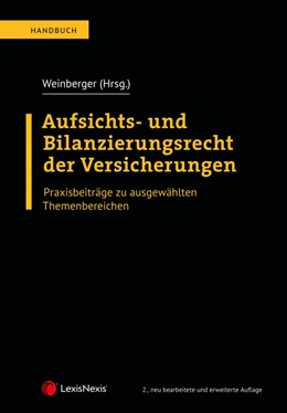 Abbildung von Weinberger   Aufsichts- und Bilanzierungsrecht der Versicherungen   2. Auflage   2020   beck-shop.de