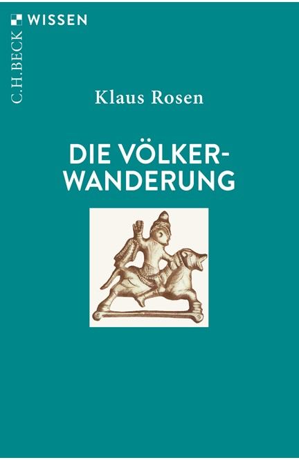 Cover: Klaus Rosen, Die Völkerwanderung