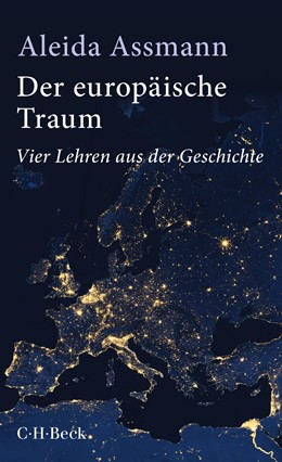 Abbildung von Assmann | Der europäische Traum | 5. Auflage | 2019 | 6343 | beck-shop.de