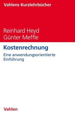 Abbildung von Heyd / Meffle | Kostenrechnung | 2019