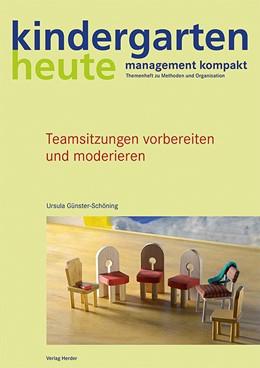Abbildung von Günster-Schöning | Teamsitzungen vorbereiten und moderieren | 1. Auflage | 2015 | beck-shop.de