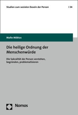 Abbildung von Möbius   Die heilige Ordnung der Menschenwürde   2020   Die Sakralität der Person vers...