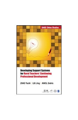 Abbildung von Yuchi / Jing / Endris | Developing Support Systems for Rural Teachers' Continuing Professional Development | First Edition | 2015
