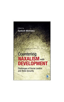 Abbildung von Mehrotra | Countering Naxalism with Development | First Edition | 2014 | Challenges of Social Justice a...