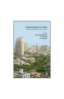 Abbildung von Ahluwalia / Kanbur / Mohanty   Urbanisation in India   First Edition   2013   Challenges, Opportunities and ...