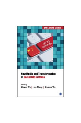 Abbildung von Wu / Zheng   New Media and Transformation of Social Life in China   First Edition   2018