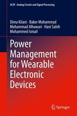 Abbildung von Kilani / Mohammad | Power Management for Wearable Electronic Devices | 1. Auflage | 2020 | beck-shop.de