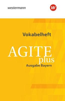 Abbildung von Agite plus. Vokabelheft. Bayern | 1. Auflage | 2021 | beck-shop.de