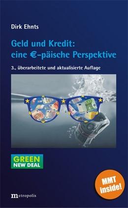 Abbildung von Ehnts | Geld und Kredit: eine EUR-päische Perspektive | 3. überarbeitete und aktualisierte Auflage | 2020