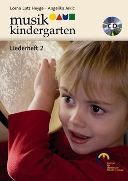 Abbildung von Jekic / Heyge | Musikkindergarten - Liederheft 2 | 2008