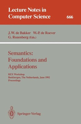 Abbildung von Bakker / Roever / Rozenberg | Semantics: Foundations and Applications | 1993