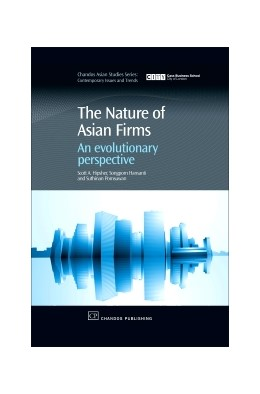 Abbildung von Hipsher / Hansanti / Pomsuwan   The Nature of Asian Firms   2007   An evolutionary perspective