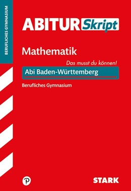 Abbildung von STARK AbiturSkript Berufliches Gymnasium - Mathematik - Baden-Württemberg | 1. Auflage | 2020 | beck-shop.de