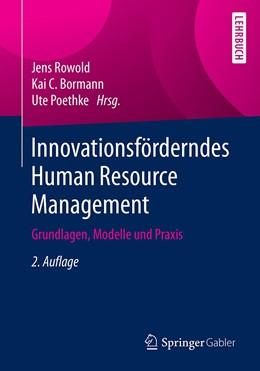 Abbildung von Rowold / Bormann | Innovationsförderndes Human Resource Management | 2. Auflage | 2020 | beck-shop.de
