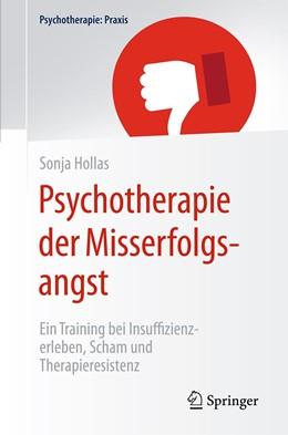 Abbildung von Hollas | Psychotherapie der Misserfolgsangst | 2020 | Ein Training bei Insuffizienze...