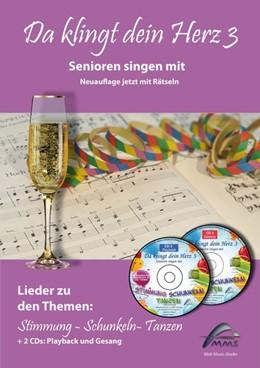 Abbildung von Hoffmann | Da klingt dein Herz 3 (inkl. 2 Begleit-CDs) | 2020 | Senioren singen mit. 15 Lieder...