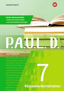 Abbildung von P.A.U.L. D. (Paul) 7. Klassenarbeitstrainer   1. Auflage   2020   beck-shop.de