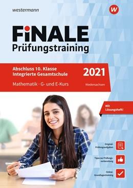 Abbildung von Hartmann / Klein | FiNALE Prüfungstraining 2021 Abschluss Integrierte Gesamtschule Niedersachsen. Mathematik | 1. Auflage | 2020 | beck-shop.de