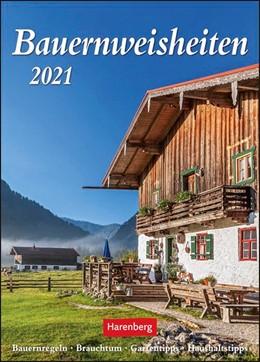 Abbildung von Dilling / Harenberg | Bauernweisheiten 2021 | 1. Auflage | 2020 | beck-shop.de