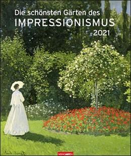 Abbildung von Weingarten | Die schönsten Gärten des Impressionismus Edition 2021 | 1. Auflage | 2020 | beck-shop.de