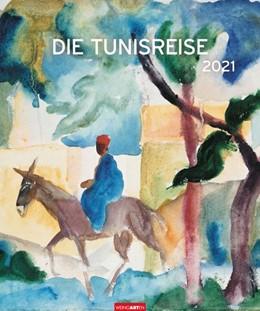 Abbildung von Weingarten | Die Tunisreise - Kalender 2021 | 1. Auflage | 2020 | beck-shop.de