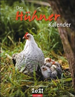 Abbildung von Weingarten | Der Hühnerkalender 2021 | 1. Auflage | 2020 | beck-shop.de