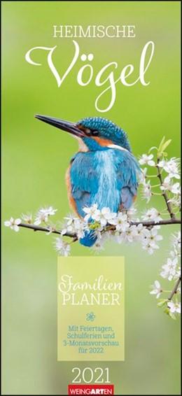 Abbildung von Weingarten | Familienplaner Heimische Vögel - Kalender 2021 | 1. Auflage | 2020 | beck-shop.de