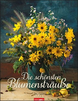 Abbildung von Weingarten | Die schönsten Blumensträuße - Kalender 2021 | 1. Auflage | 2020 | beck-shop.de