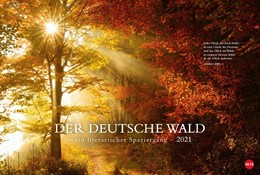 Abbildung von Der deutsche Wald - Ein literarischer Spaziergang 2021 | 2020 | Mit Zitaten deutscher Klassike...