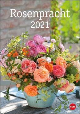Abbildung von Heye | Rosenpracht Kalender 2021 | 2020
