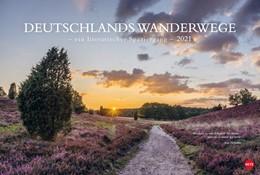 Abbildung von Heye | Deutschlands Wanderwege 2021 - ein literarischer Spaziergang | 1. Auflage | 2020 | beck-shop.de