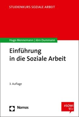 Abbildung von Mennemann / Dummann   Einführung in die Soziale Arbeit   3., aktualisierte und erweiterte Auflage   2020