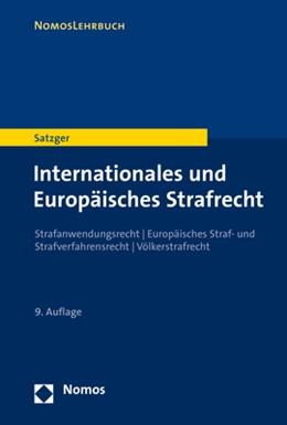 Abbildung von Satzger | Internationales und Europäisches Strafrecht | 9. Auflage | 2020 | Strafanwendungsrecht | Europäi...