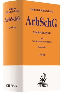 Abbildung von Kollmer / Klindt | Arbeitsschutzgesetz: ArbSchG | 4. Auflage | 2021 | beck-shop.de