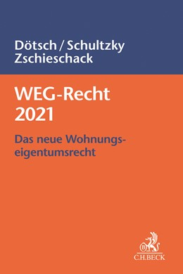 Abbildung von Dötsch / Schultzky | WEG-Recht 2021 | 1. Auflage | 2021 | beck-shop.de
