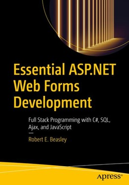 Abbildung von Beasley | Essential ASP.NET Web Forms Development | 1st ed. | 2020 | Full Stack Programming with C#...