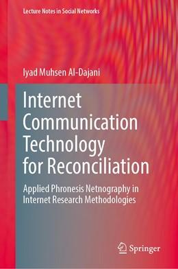 Abbildung von Al-Dajani | Internet Communication Technology for Reconciliation | 1st ed. 2020 | 2020 | Applied Phronesis Netnography ...