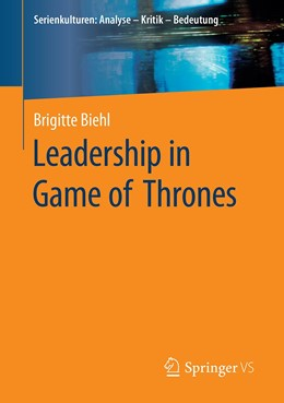 Abbildung von Biehl | Leadership in Game of Thrones | 2020