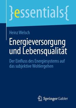 Abbildung von Welsch | Energieversorgung und Lebensqualität | 1. Auflage | 2020 | beck-shop.de