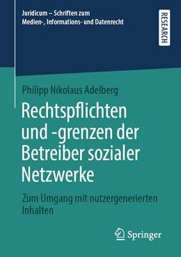 Abbildung von Adelberg | Rechtspflichten und -grenzen der Betreiber sozialer Netzwerke | 2020 | Zum Umgang mit nutzergeneriert...