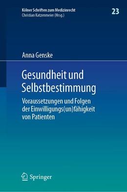 Abbildung von Genske | Gesundheit und Selbstbestimmung | 2020 | Voraussetzungen und Folgen der... | 23